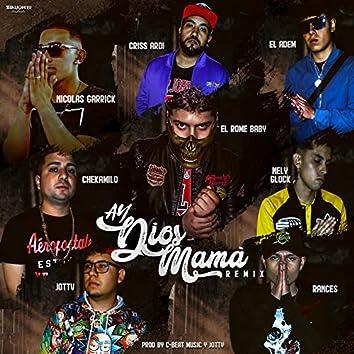 Ay Dios Mamá (Remix)