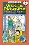 Grandmas Trick-Or Treat (I Can Read: Level 2)