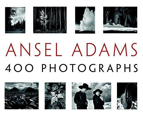 Ansel Adams: 400 Photographs (LITTLE, BROWN A)