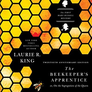 The Beekeeper's Apprentice, or On the Segregation of the Queen     Mary Russell and Sherlock Holmes, Book 1              By:                                                                                                                                 Laurie R. King                               Narrated by:                                                                                                                                 Jenny Sterlin                      Length: 13 hrs and 26 mins     4,227 ratings     Overall 4.3