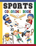 Sports Coloring Book: Great Coloring Pages For Kids / Baseball, Football, Hockey, Tennis, Soccer, Skating / Large Size Illustrations To Color