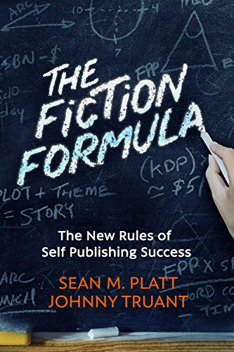 The Fiction Formula: The New Rules of Self Publishing Success ...