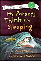 My Parents Think I'm Sleeping (I Can Read Level 3) Paperback