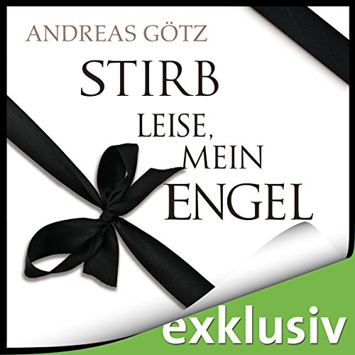 Stirb leise, mein Engel audiobook cover art