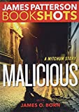 James Patterson's Mitchum Series-Malicious