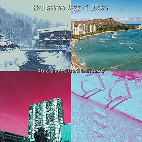 Bellissimo Jazz di Lusso