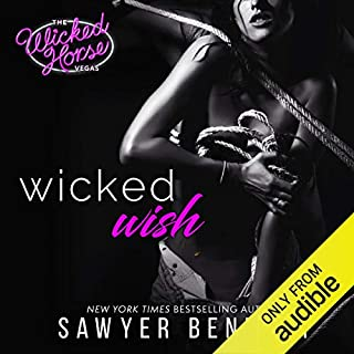 Wicked Wish     The Wicked Horse Vegas, Book 2              Written by:                                                                                                                                 Sawyer Bennett                               Narrated by:                                                                                                                                 Kirsten Leigh,                                                                                        Lance Greenfield                      Length: 7 hrs and 36 mins     4 ratings     Overall 4.8