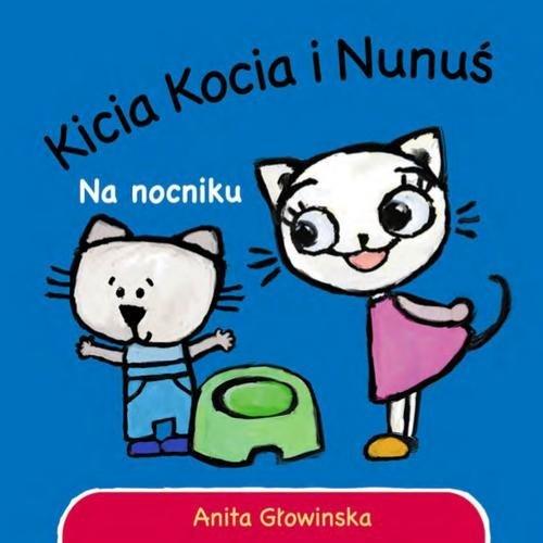 Kicia Kocia i Nunus Na nocniku