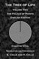 The Tree of Life: The Palace of Points