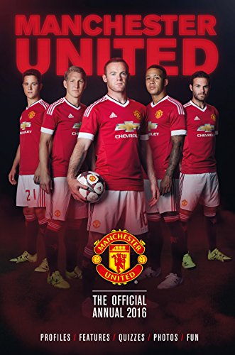 The Official Manchester United Annual 2016 (Annuals 2016)