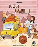 El coche Amarillo (En Letra Mayúscula y de imprenta): En letra MAYÚSCULA y de imprenta: libros para niños de 5 y 6 años: 8 (Aprender a leer en letra MAYÚSCULA e imprenta)
