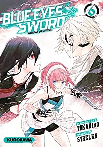 Blue Eyes Sword - Hinowa ga Crush ! Edition simple Tome 6