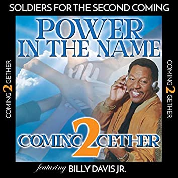 Power in the Name (feat. Billy Davis Jr.)