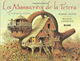 Los Manuscritos De LA Tetera / The Poppykettle Papers: El Intrepido Viaje Al Extremo Del Mundo / The Intrepid Voyage to the Unchosen Land