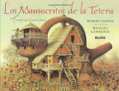 Los Manuscritos de La Tetera: el Intrepido Viaje Al Extremo del Mundo