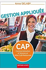 Gestion appliquée CAP Commercialisation et Services en Hôtel-Café-Restaurant (CSHCR) Broché
