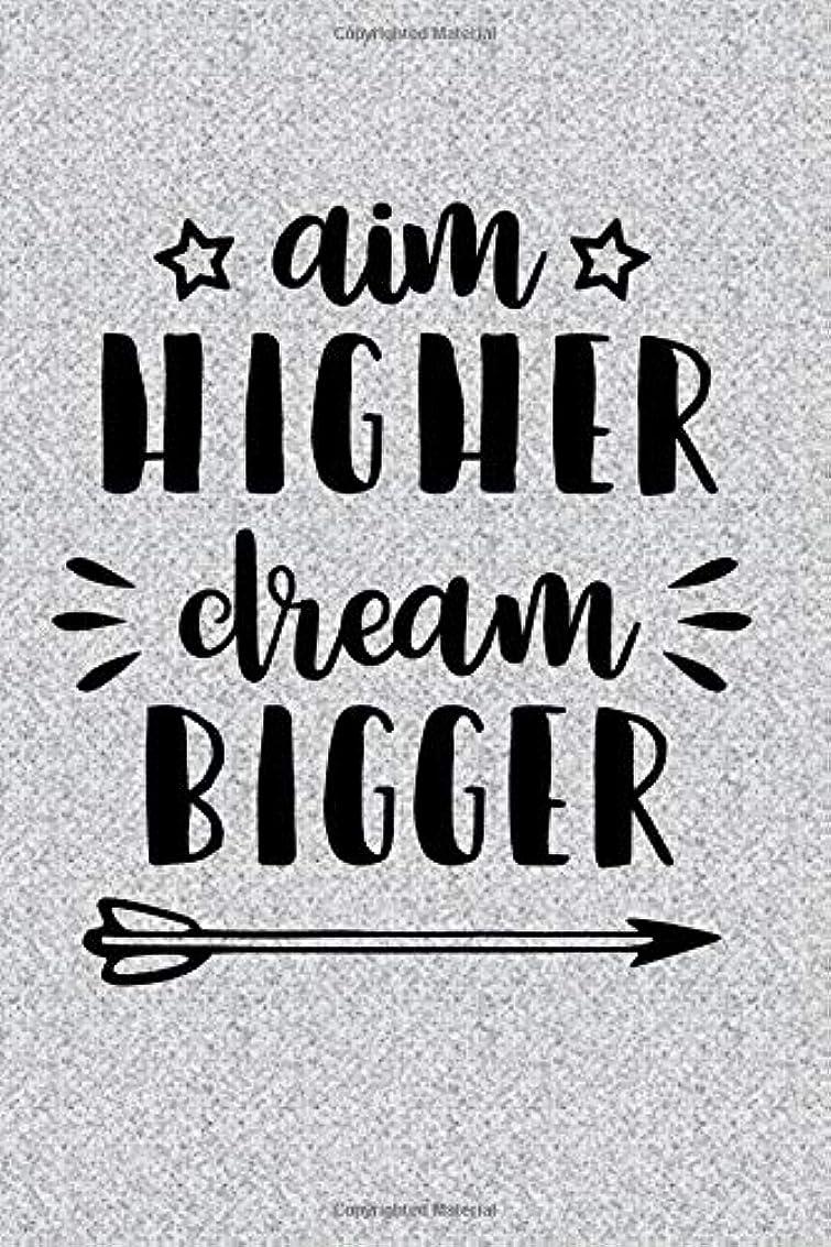 起きる滝スカルクAim HIGHER Dream BIGGER: College Ruled Lined Journal With Inspirational Quotes