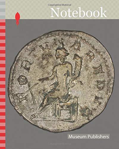 Notebook: Antoninianus (Coin) Portraying Emperor Gordian III, AD 242/244, Roman, minted in Antioch, Roman Empire, Billon