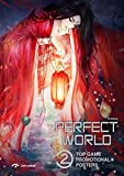 Perfect World II: Top Game Promotional Posters - Ltd Perfect World Co