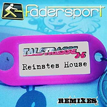 Reinstes House (Remixes)