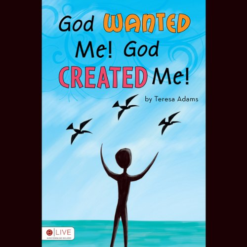 God Wanted Me! God Created Me!  Audiolibri