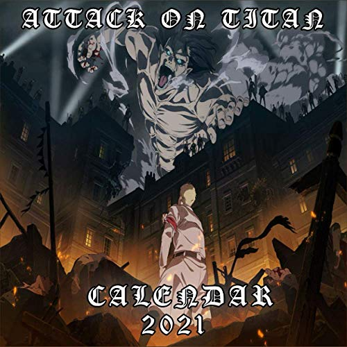 Attack On Titan Calendar 2021: Attack On Titan Wall Calendar 2021, Great Gifts For Adult Or Kids, boys, girls