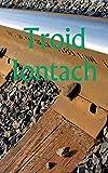 Troid Iontach (Irish Edition)