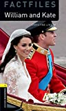 William and Kate (Oxford Bookworms Library Factfiles)