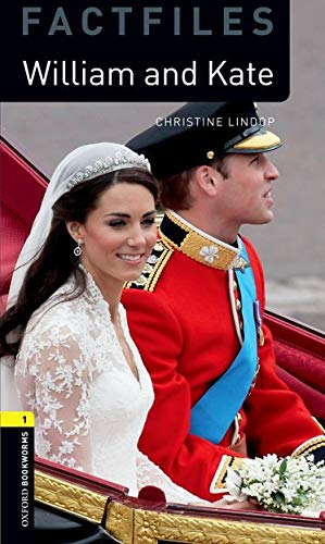 William and Kate (Oxford Bookworms Library Factfiles)の詳細を見る