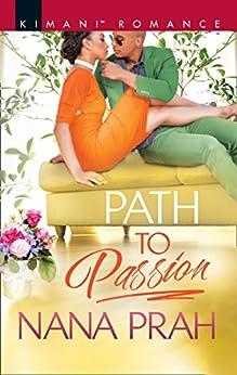 Path To Passion (The Astacios, Book 2) by [Nana Prah]