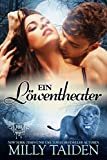 Ein Löwentheater (Paranormale Datingagentur 22)