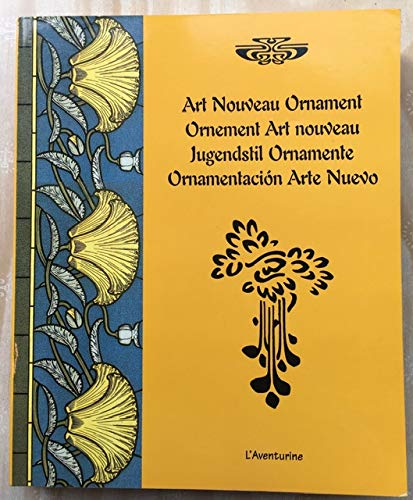 Art Nouveau Ornament. Ornement Art nouveau. Jugendstil Ornamente. Ornamentación Arte Nuevo
