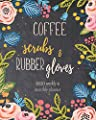 2020 Planner Coffee, Scrubs & Rubber Gloves: 2020 Weekly And Monthly Agenda, Jan to Dec Organizer, Diary With Motivational Quotes