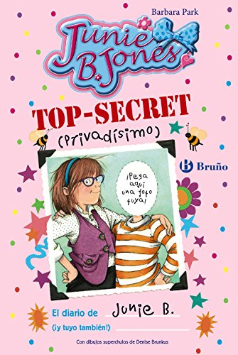 TOP-SECRET (privadísimo): El diario de Junie B. (¡y tuyo también!) (Castellano - A Partir De 6 Años - Personajes Y Series - Junie B. Jones)