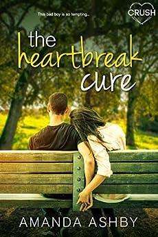 The Heartbreak Cure by [Amanda Ashby]