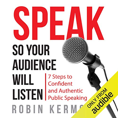 Speak So Your Audience Will Listen  By  cover art