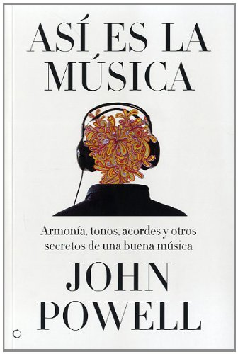 Así es la música: Guía sobre la armonía, los tonos, los acordes y otros secretos de una buena música (Conjeturas)