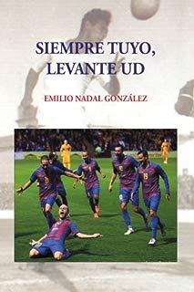 Siempre tuyo, Levante UD (Spanish Edition)