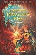 Death Dragon's Kiss (The Manakor Chronicles)