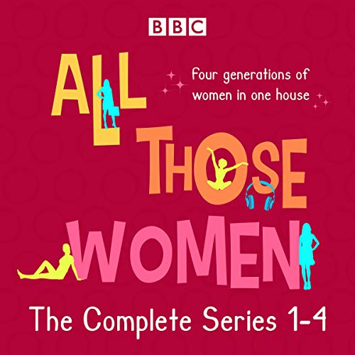 All Those Women: The Complete Series 1-4 audiobook cover art