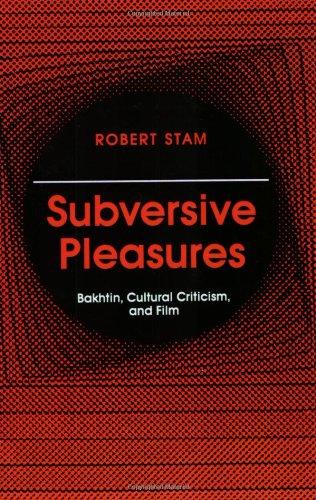 Subversive Pleasures: Bakhtin, Cultural Criticism, and...