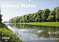Koelner Natur. Auszeit Decksteiner Weiher (Wandkalender 2022 DIN A3 quer): Glueckselige Kraftorte fuer die Seele. (Monatskalender, 14 Seiten )