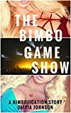 The Bimbo Game Show: A Bimbofication Story