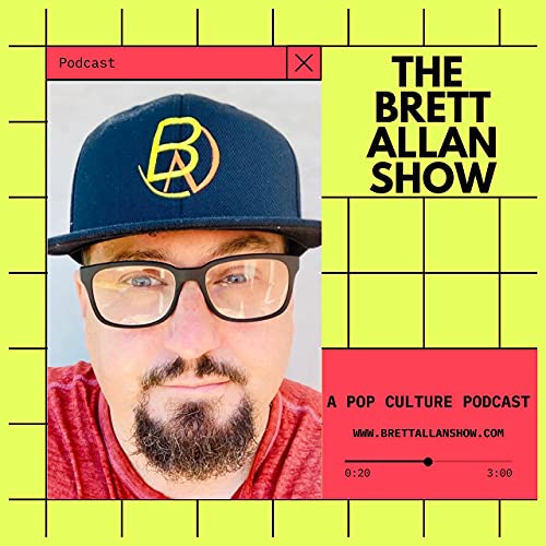 The Brett Allan Show Podcast By Brett Allan cover art
