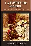 La Costa de Marfil: Novela de aventuras de Emilio Salgari + Pequeña biografía y análisis (Clásicos olvidados)