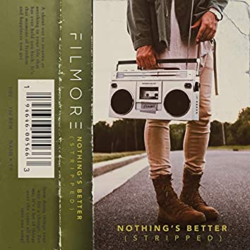 Nothing's Better (stripped)