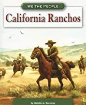 California Ranchos (We the People: Expansion and Reform)