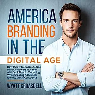America Branding in the Digital Age cover art