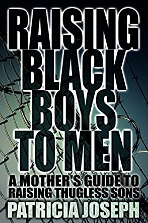 Raising Black Boys to Men