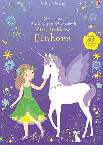 Mein erstes Anziehpuppen-Stickerbuch: Elisa, das kleine Einhorn